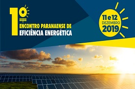 1ª Edição do Encontro Paranaense de Eficiência Energética (EPEE 2019)