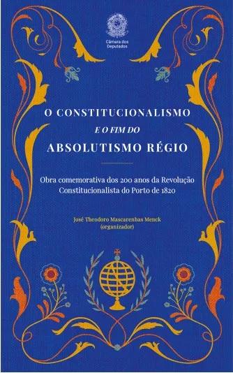 Livro lembra os 200 anos da Revolução do Porto e sua influência na Independência do Brasil